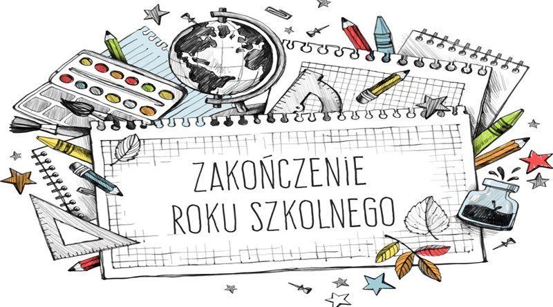 Tablica z napisem zakończenie roiku szkolnego